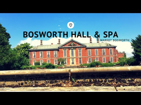 Bosworth Hall and Spa Travel Review