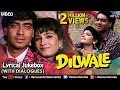 Dilwale Lyrical Songs With Dialogues Ajay Devgan Raveena Tandon 90 s Bollywood Romantic Songs