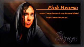 Dregen - Pink Hearse