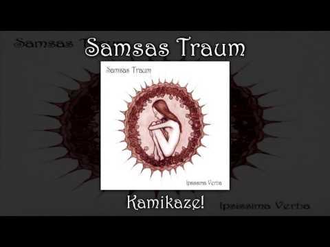 Samsas Traum - Kamikaze! (Ipsissima Verba)