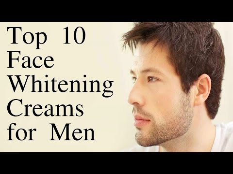 Skin Care Men : Top 10 Face Whitening Creams for Men - BEST FAIRNESS CREAM?