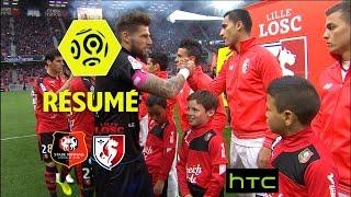 Stade Rennais FC - LOSC (2-0)  - Résumé - (SRFC - LOSC) / 2016-17