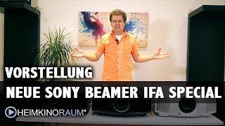 Vorstellung: Neue SONY 4K Beamer VW270 VW570 VW870 IFA 2018 Special