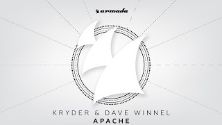 Kryder & Dave Winnel - Apache (Original Mix)