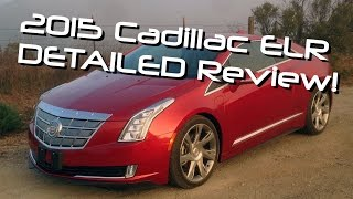2015 Cadillac ELR Plug In Hybrid Coupe Detailed Review and Road Test