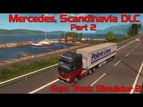Euro Truck Simulator 2- Scandinavia DLC- Mercedes #2 |