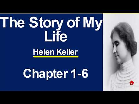 The Story of My Life Summary Chapters 1 to 6 (Hindi Explanation)