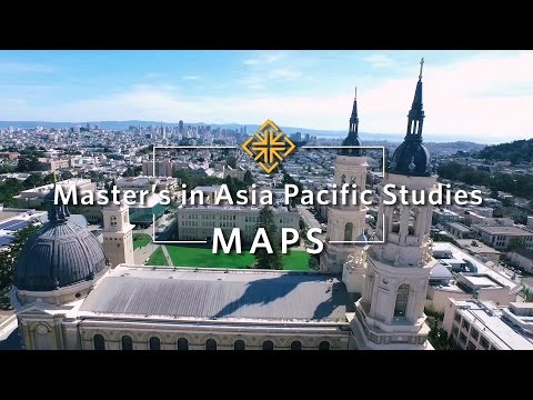 Master's in Asia Pacific Studies Program, University of San Francisco