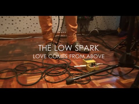 The Low Spark - Love comes from above (live at studio eleven63)