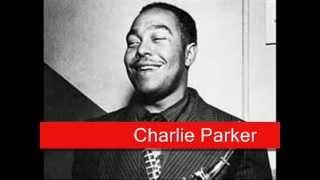 Charlie Parker: My Old Flame