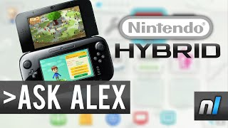 Will Nintendo's Next Console Be A Hybrid? | Ask Alex #13