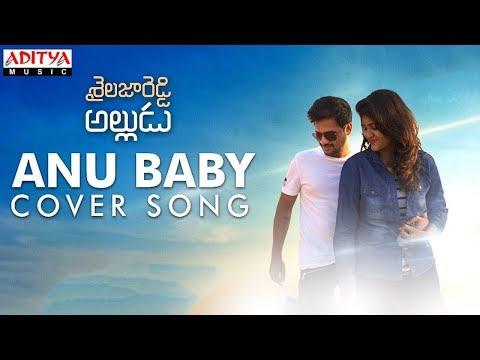 Anu Baby Cover Version By Sandeep Kumar, Chinmayi | Shailaja Reddy Alludu Songs