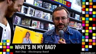 Hot Chip - What's In My Bag?