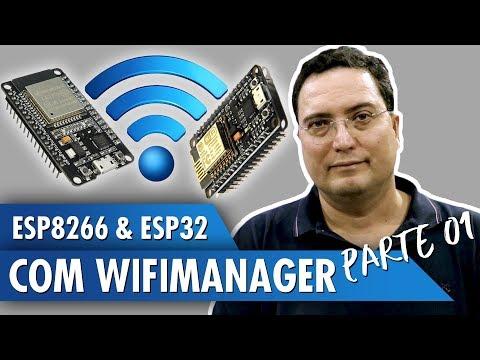 ESP8266 e ESP32 com WiFiManager
