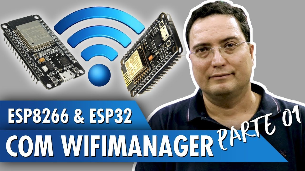 ESP8266 and ESP32 With WiFiManager: 10 Steps