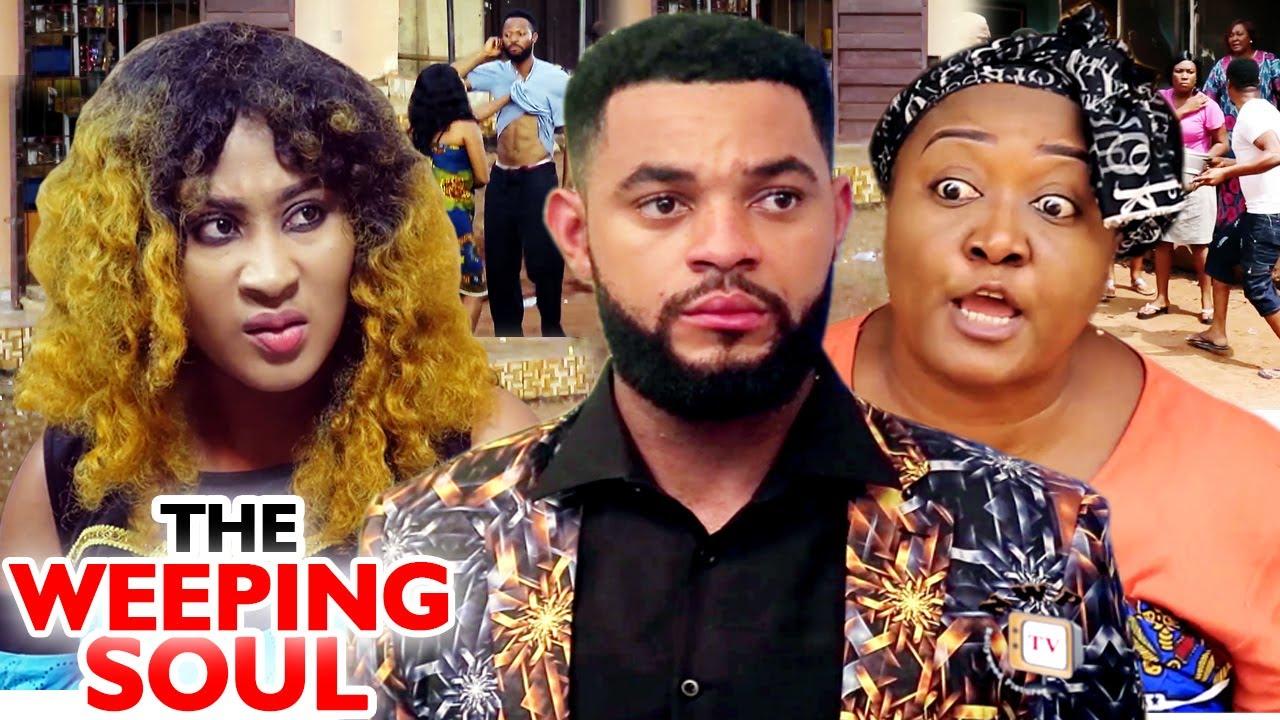 Download THE WEEPING SOUL Season 3&4 NEW MOVIE (Ebere Okaro/Flashboy) 2020 Latest Nigerian Nollywood Movie