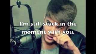 Stuck in the Moment Justin Bieber lyrics (My World 2.0)