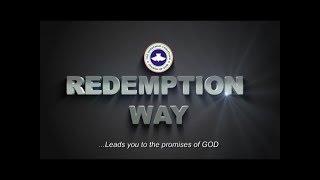 REDEMPTION WAY    GOD OF ALL FLESH.