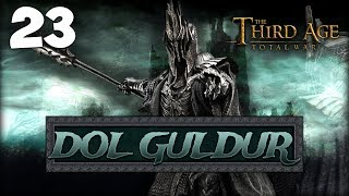THE SHADOW PRINCE! Third Age Total War: Divide & Conquer - Dol Guldur Campaign #23