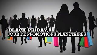 Le Black Friday, une journée de promotions désormais mondiale