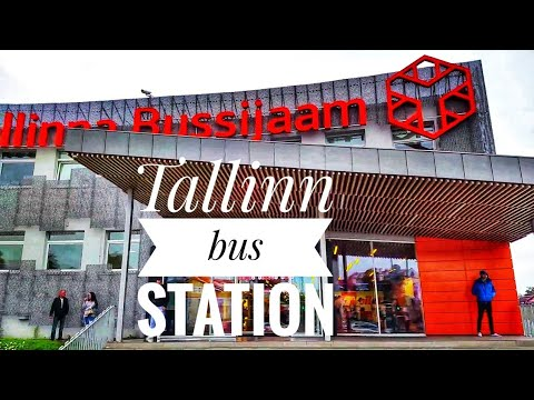 "Tallinn Bus Station - ""Tallinna Bussijaam"""