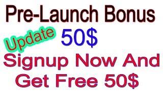 Pre-Launch Program 50$ Bonus In Hindi