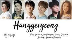 Hee-Eun, Youngho, Chiyeol, Sandeul, Junhoe, Yeonjung - Hangyeryeong (한계령) [han|rom|eng lyrics/가사]