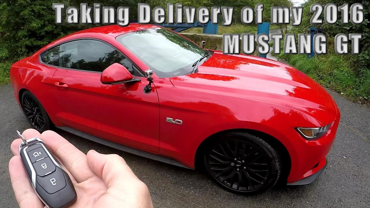 Taking Delivery Of My 2016 Mustang Gt 5 0 V8