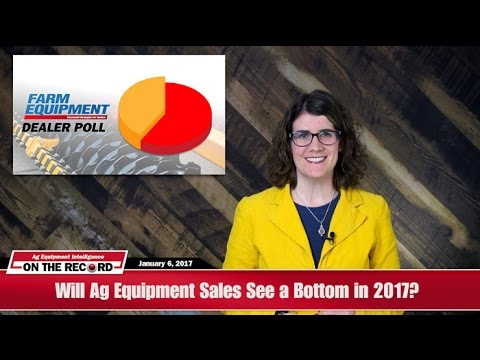 On The Record: Will Ag Equipment Sales See A Bottom In 2017?