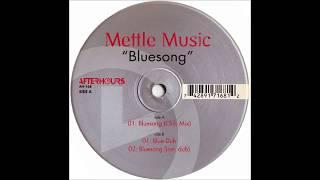 Mettle Music - Bluesong (Blue Dub)