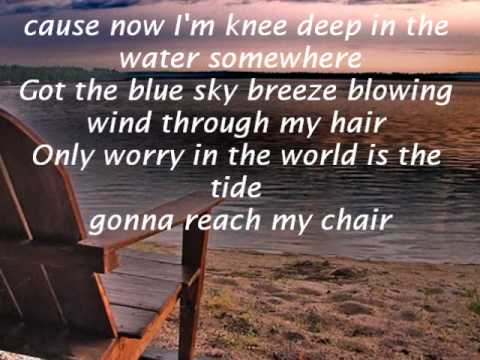 Knee Deep By Zac Brown Band Lyrics Youtube