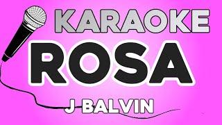 KARAOKE (Rosa - J Balvin)