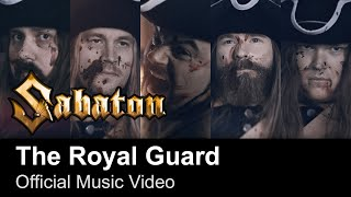 SABATON - The Royal Guard (Official Music Video)