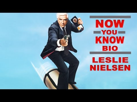 Now You Know Bio: Leslie Nielsen