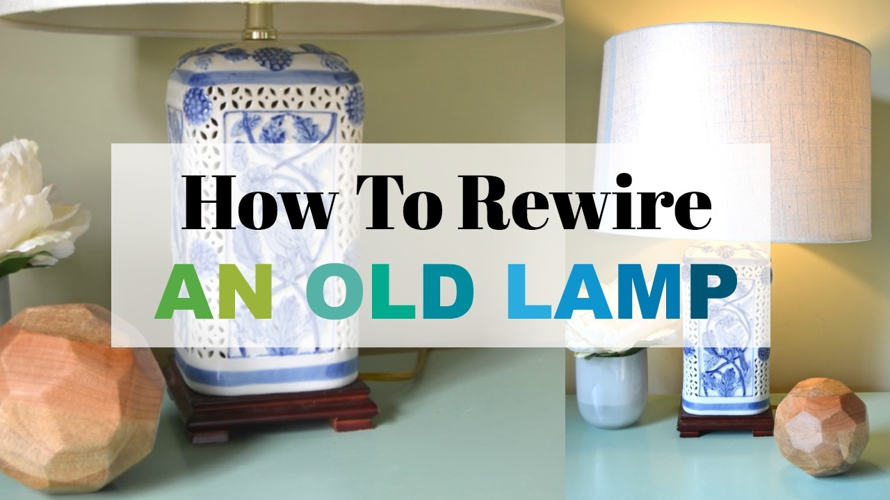 how to rewire a lamp youtube rh youtube com rewiring old floor lamp Lamp Rewiring Supplies