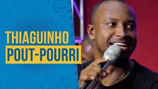 Thiaguinho - Pout Pourri (Semana Maluca 2019) FM O Dia