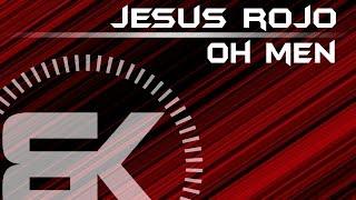 Jesus Rojo | Oh Men | Official Music Video