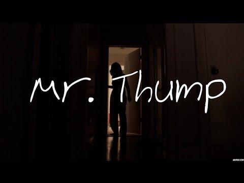 MR. THUMP - (SHORT HORROR FILM)