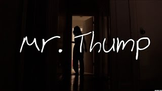 MR. THUMP - (SHORT HORROR FILM)