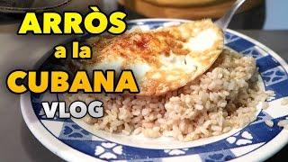 COOKING ARRÒS A LA CUBANA - SPANISH DAILY VLOG #79