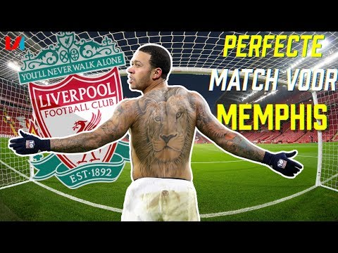 Liverpool Is De Perfecte Match Voor Memphis Depay!