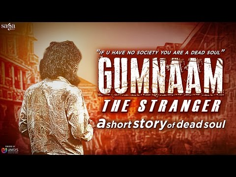 Gumnaam - The Stranger   An Inspirational Short Film   Latest Movies 2015   Short films