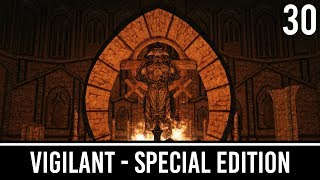 Skyrim Mods: VIGILANT Special Edition - Part 30