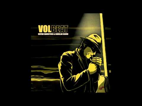 Volbeat - Guitar Gangsters & Cadillac Blood (Lyrics) HD