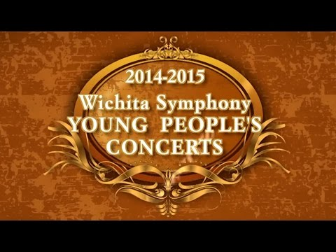 Wichita Symphony 2014-2015 Young People's Concerts