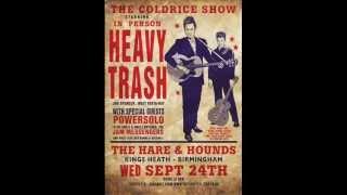 Heavy Trash - That