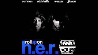DiBella - Roll up on H.E.R. (Wiz Khalifa/Common/Weezer/J-Kwon)