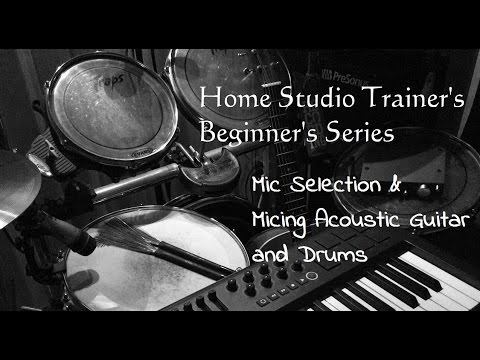 hst beginners series mic selection micing acoustic guitar and drums youtube. Black Bedroom Furniture Sets. Home Design Ideas