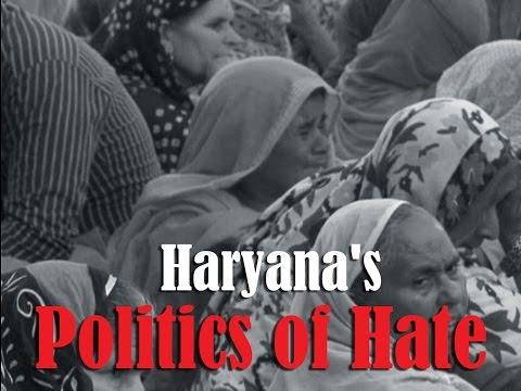 Haryana's Politics of Hate (FULL DOCUMENTARY)