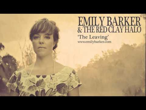 Emily Barker & The Red Clay Halo - The Leaving (Lyric Video)